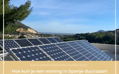 Hoe kun je een woning in Spanje duurzaam maken met  oog op de toekomst?