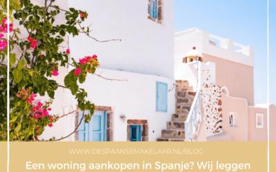 Een woning aankopen in Spanje? Wij leggen onze werkwijze  stap voor stap uit!